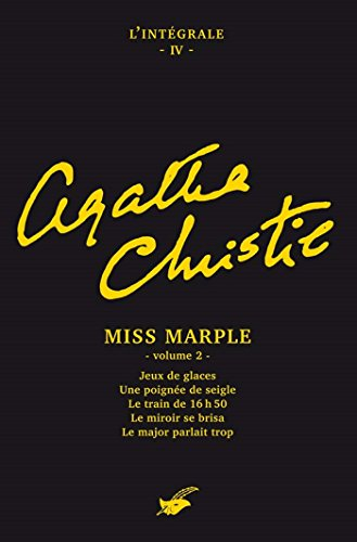 Intégrale Miss Marple (second volume) : Intégrale n°4 - Miss Marple volume 2 (Les Intégrales du Masque)