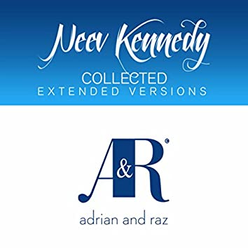 Neev Kennedy Collected (The Extended Versions)