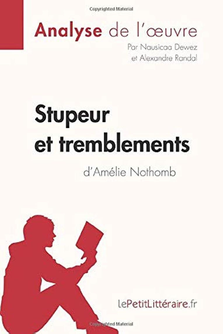 期待してボンド煩わしいStupeur et tremblements d'Amélie Nothomb (Analyse de l'oeuvre): Comprendre la littérature avec lePetitLittéraire.fr