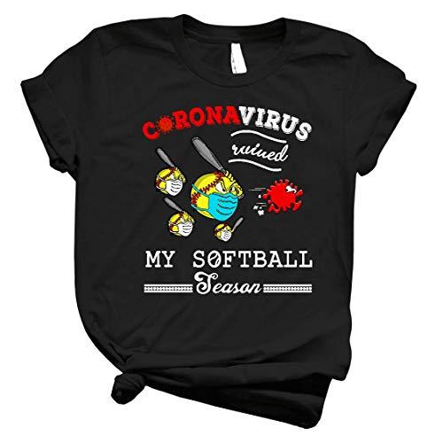 for-Corónávirus-Ruined My Softball Season Cốvíd-19 T-Shirt Long Sleeve Sweatshirt Hoodie