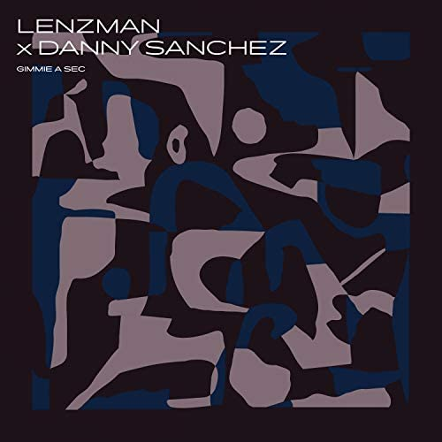 Lenzman & Danny Sanchez