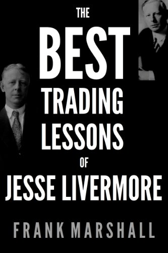 The Best Trading Lessons of Jesse Livermore (English Edition)