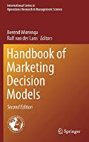 Handbook of Marketing Decision Models (International Series in Operations Research & Management Science (254))