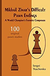 Anzeige Amazon: Mikhail Zinar's Difficult Pawn Endings: A World Champion's Favorite Composers - Sergei Tkachenko