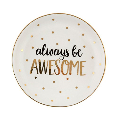 """Sass and Belle Piattino porta-anelli in ceramica con la scritta """"Always be awesome"""""""