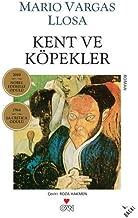 Kent ve Köpekler: 2010 Nobel Edebiyat Ödülü - 1964 La Critıca Ödülü