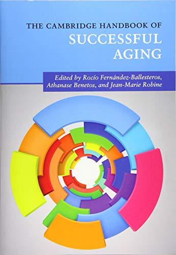 The Cambridge Handbook of Successful Aging (Cambridge Handbooks in Psychology)