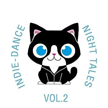 Indie-Dance Night-Tales, Vol. 2