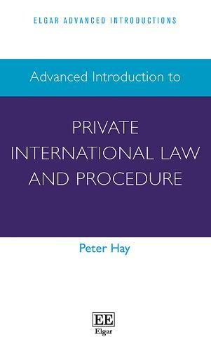 Hay, P: Advanced Introduction to Private International Law (Elgar Advanced Introductions)