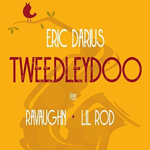 Eric Darius, RaVaughn & Lil Rod