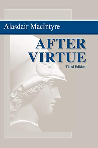 After Virtue: A Study in Moral Theory, Third Edition (English Edition)