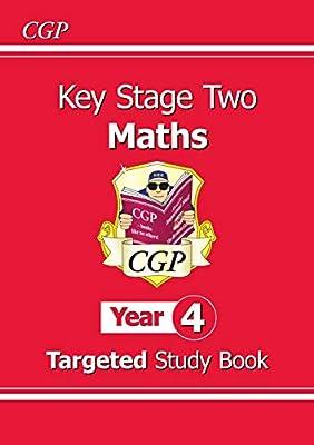 KS2 Maths Targeted Study Book - Year 4 (CGP KS2 Maths) from Coordination Group Publications Ltd (CGP)