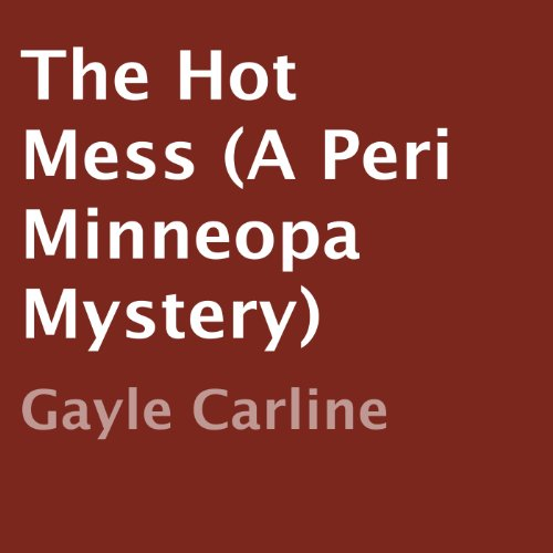 The Hot Mess Audiobook By Gayle Carline cover art