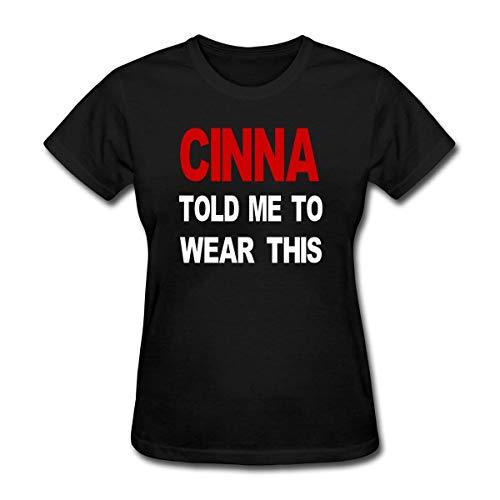 HelloWorldA Women's Fashion T-Shirts Cinna Told Me to Wear This Black