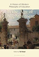 A History of Western Philosophy of Education in the Age of Enlightenment