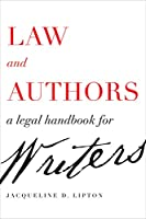 Law and Authors: A Legal Handbook for Writers