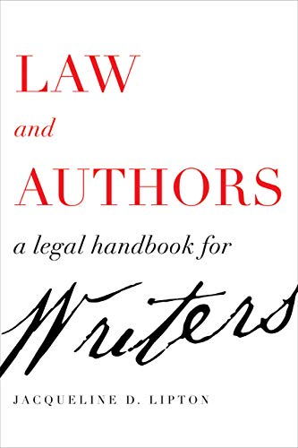 Compare Textbook Prices for Law and Authors: A Legal Handbook for Writers First Edition ISBN 9780520301818 by Lipton, Jacqueline D.