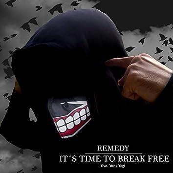 It's Time to Break Free