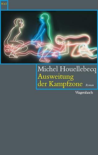 Ausweitung der Kampfzone (Wagenbachs andere Taschenbücher) (German Edition)