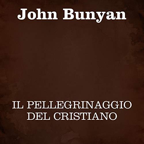 Il pellegrinaggio del cristiano copertina