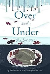 Over and Under the Snow nature book