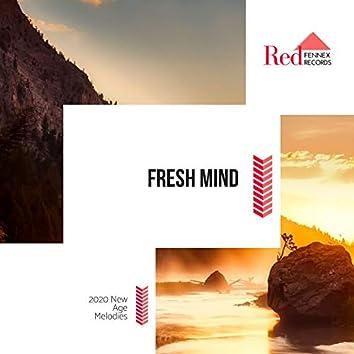 Fresh Mind - 2020 New Age Melodies