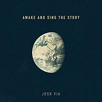 Awake and Sing the Story