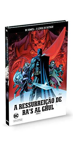 A Resurreiçao De Ra's Al Ghul - Parte 1 - Coleção Lendas Do Batman