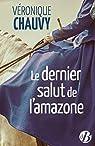 Le Dernier Salut de l'amazone par Chauvy