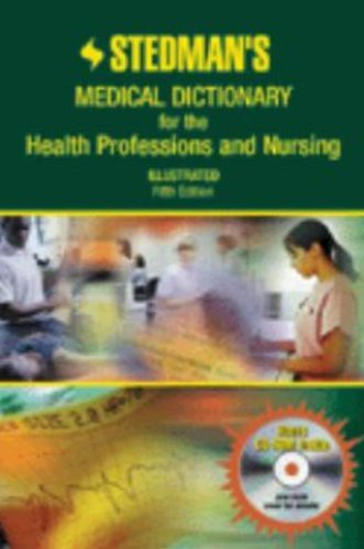 Stedman's Medical Dictionary For The Health Professions And Nursing (Stedman's Medical Dictionary for the Health Profess