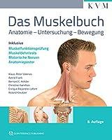 Das Muskelbuch: Anatomie - Untersuchung - Bewegung (inkl. Anatomieposter)
