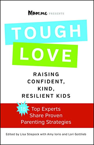 Download toughLOVE: Raising Confident, Kind, Resilient Kids (English Edition) B00IWTWP9A