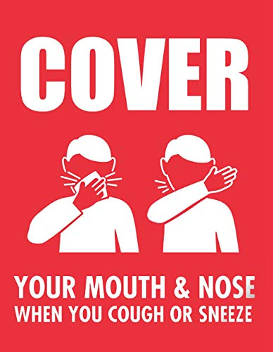"""Safety Sign Vinly Decal Cover Your Mouth & Nose When You Cough Or Sneeze"""" Window Decal Prevent Covid 19 10X12.5 Inch"""