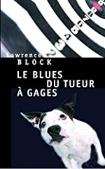 Le Blues du tueur à gages de Lawrence Block