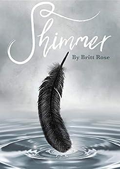 Shimmer by [Britt Rose, Leandi Newth]