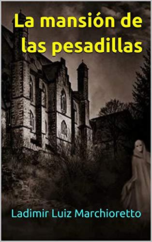 La mansión de las pesadillas