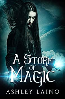 A Storm of Magic by [Ashley Laino]