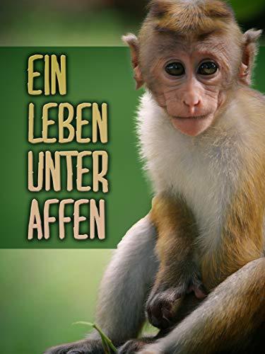 Ein Leben Unter Affen