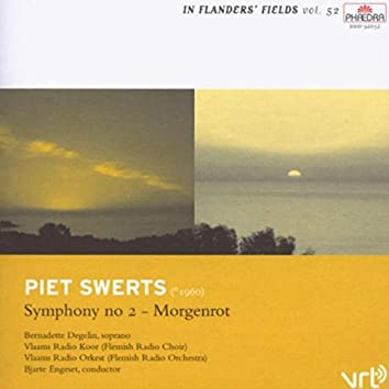 """In Flanders' Fields, Vol. 52: Piet Swerts - Symphony No. 2 """"Morgenrot"""""""