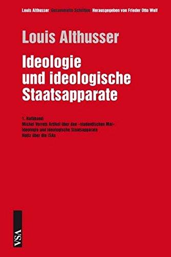 Ideologie und ideologische Staatsapparate: 1. Halbband: Michel Verrets Artikel über den