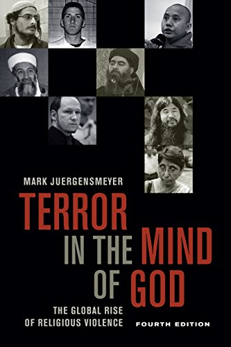 Terror in the Mind of God, Fourth Edition: The Global Rise of Religious Violence...