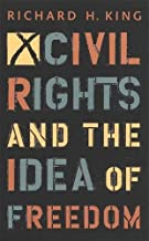 Best civil rights and the idea of freedom Reviews