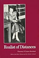 Realist of Distances Flannery O Connor Revisited