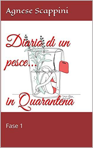 Diario di un pesce... in Quarantena: Fase 1