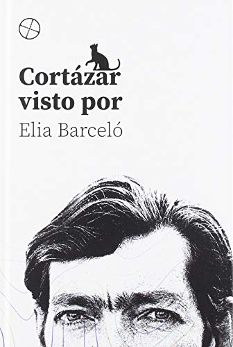 Cortázar visto por Elia Barceló