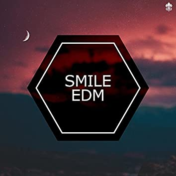 Smile EDM