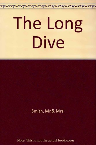 The Long Dive