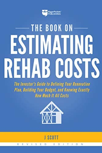 The Book on Estimating Rehab Costs The Investor s Guide to Defining Your Renovation Plan Building product image