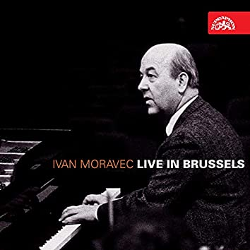 Beethoven, Brahms, Chopin: Live in Brussels (Live)