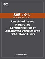 Unsettled Issues Regarding Communication of Automated Vehicles with Other Road Users